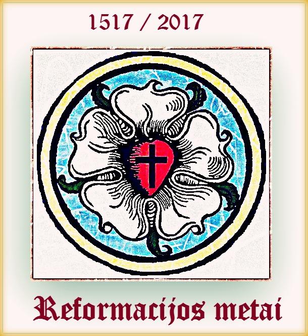 Reformacijos metai Liuterio Roze