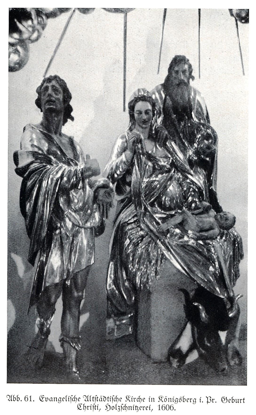 Karaliaučius, 1606. Königsberg,_Evangelische_Altstädtische_Kirche,_Erstes_Obergeschoss_-_Mittelteil,_Geburt_Jesu_mit_Maria_und_Joseph
